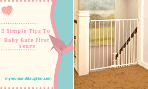 5 Simple Tips To Baby Gate First Years