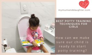 Best Potty Training Techniques For Girls-My Mum And Daughter