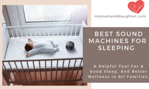 Best Sound Machines for Sleeping- My Mum and Daughter