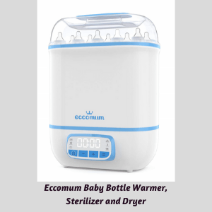 Best Baby Bottle Warmer and Sterilizer-Eccomum Baby Bottle Warmer, Sterilizer and Dryer