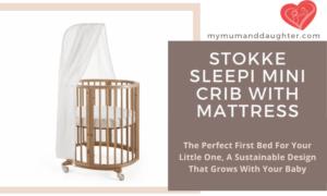 Stokke Sleepi Mini Crib with Mattress