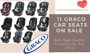 Graco Car Seats On Sale- My Mum and Daughter