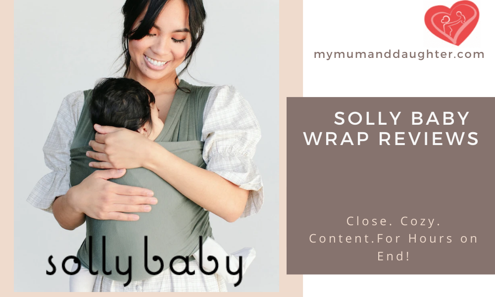 Solly Baby Wrap Reviews- My Mum and Daughter