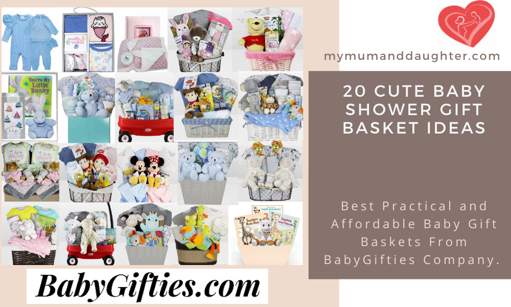Cute Baby Shower Gift Basket Ideas-My Mum And Daughter