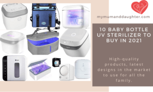 10 Baby Bottle Uv Sterilizer To Buy in 2021-My Mum And Daughter