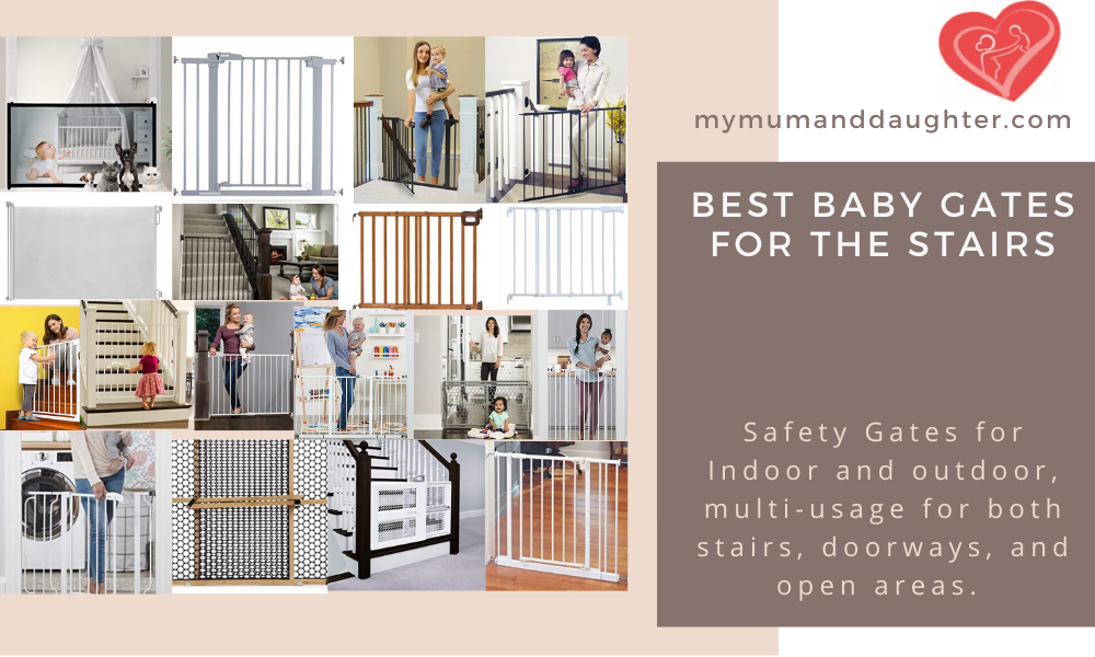 Best Baby Gates For The Stairs-My Mum And Daughter
