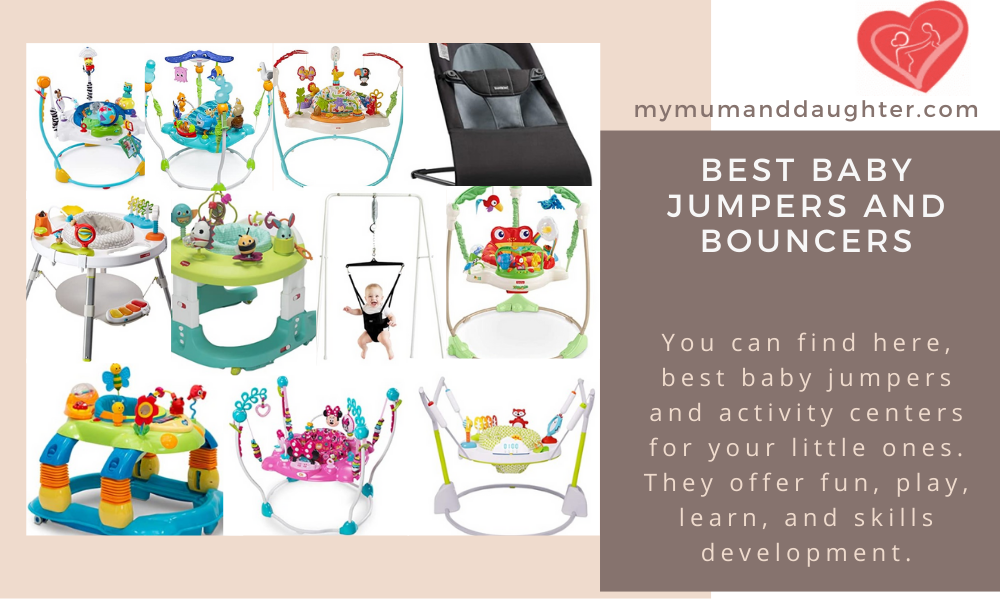 Best Baby Jumpers And Bouncers- My Mum And Daughter
