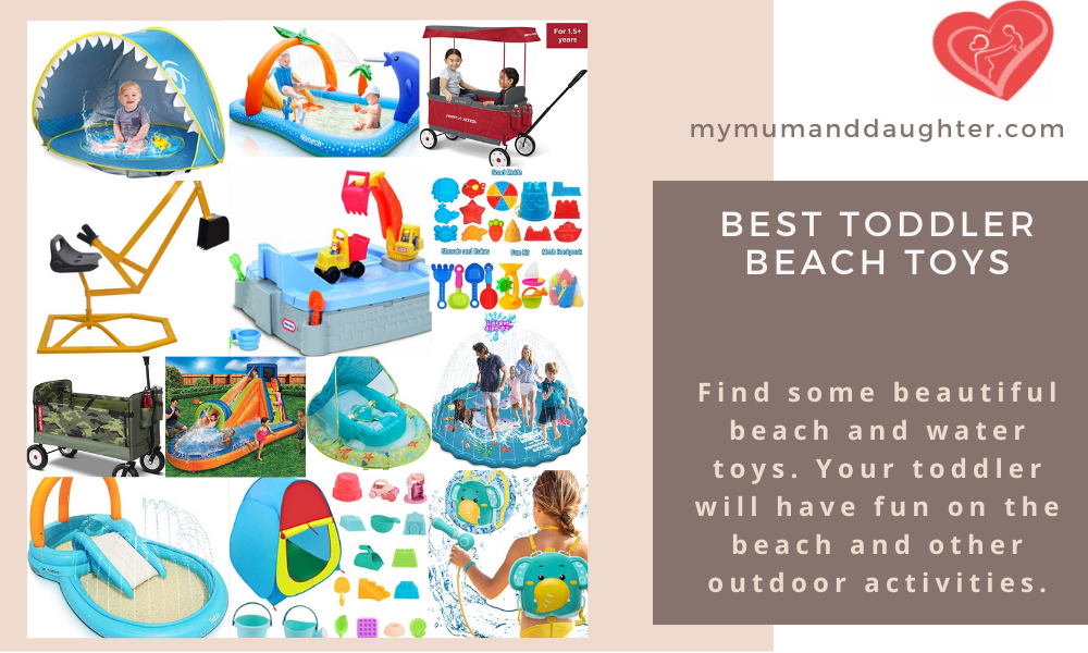 Best Toddler Beach Toys-My Mum And Daughter