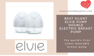 Elvie Pump Double Electric Breast Pump-My Mum And Daughter