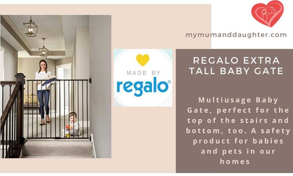 Regalo Extra Tall Gate-My Mum And Daughter